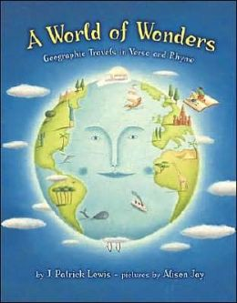 World of Wonders: Geographic Travels in Verse and Rhyme