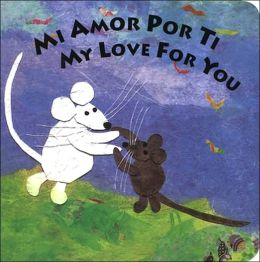 Mi amor por ti/My Love for You Bilingual