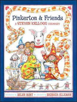 Pinkerton and Friends: A Steven Kellogg Treasury