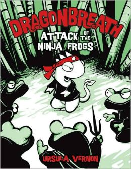 Attack of the Ninja Frogs (Dragonbreath Series #2)