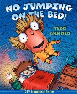 No Jumping on the Bed! (25th Anniversary Edition)