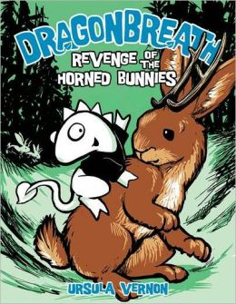 Revenge of the Horned Bunnies (Dragonbreath Series #6)