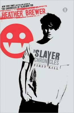 First Kill (The Slayer Chronicles Series #1)