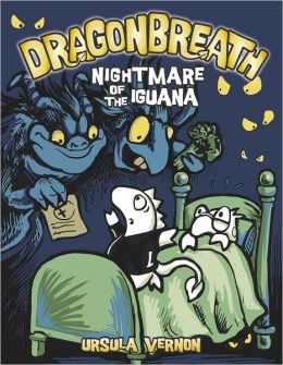 Nightmare of the Iguana (Dragonbreath Series #8)