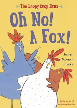 Loopy Coop Hens: Oh No! A Fox!
