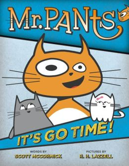 Mr. Pants: It's Go Time!
