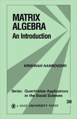 Matrix Algebra: An Introduction