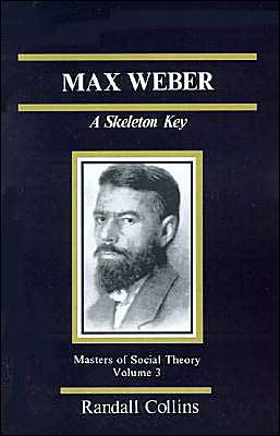 Max Weber: A Skeleton Key