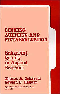 Linking Auditing and Meta-Evaluation: Enhancing Quality in Applied Research