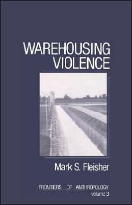 Warehousing Violence
