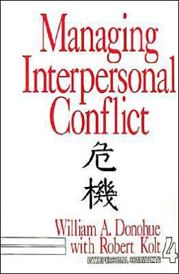 Managing Interpersonal Conflict
