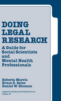 Doing Legal Research: A Guide for Social Scientists and Mental Health Professionals