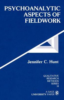 Psychoanalytic Aspects Of Fieldwork