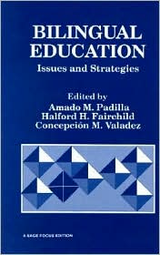 Bilingual Education: Issues and Strategies