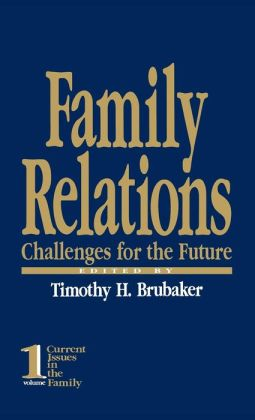 Family Relations: Challenges for the Future