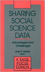 Sharing Social Science Data: Advantages and Challenges