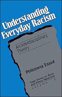 Understanding Everyday Racism: An Interdisciplinary Theory