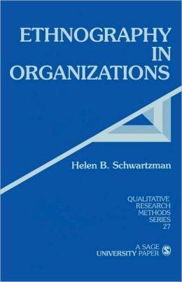 Ethnography In Organizations
