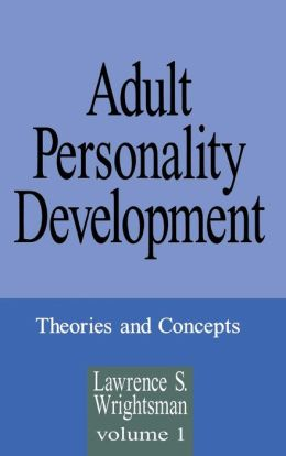 Adult Personality Development: Volume 1: Theories and Concepts