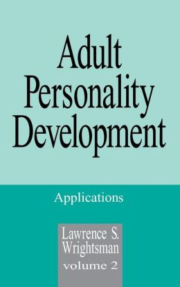 Adult Personality Development: Volume 2: Applications