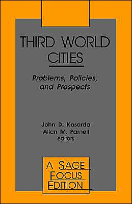 Third World Cities: Problems, Policies and Prospects