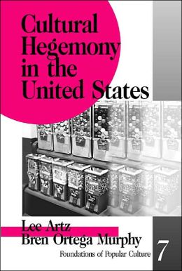 Cultural Hegemony in the United States