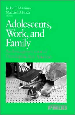Adolescents, Work, and Family: An Intergenerational Developmental Analysis