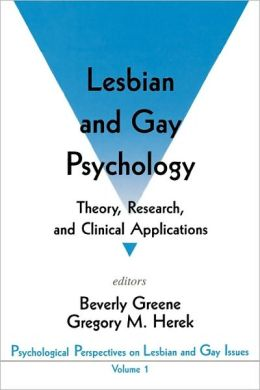 Lesbian and Gay Psychology: Theory, Research, and Clinical Applications