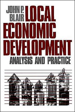 Local Economic Development: Analysis and Practice