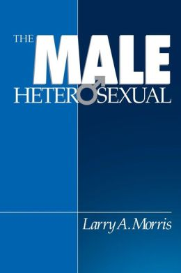 The Male Heterosexual: Lust in His Loins, Sin in His Soul?