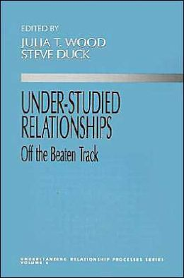 Under-Studied Relationships: Off the Beaten Track