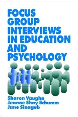 Focus Group Interviews In Education And Psychology