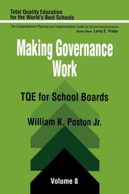 Making Governance Work: TQE for School Boards