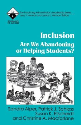 Inclusion: Are We Abandoning or Helping Students?