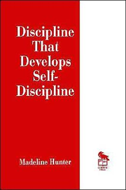 Discipline That Develops Self-Discipline
