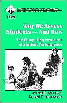 Why We Assess Students And How