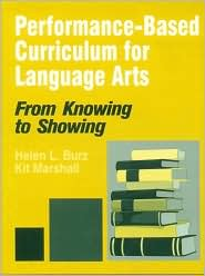 Performance-Based Curriculum for Language Arts: From Knowing to Showing