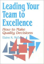 Leading Your Team to Excellence: How to Make Quality Decisions