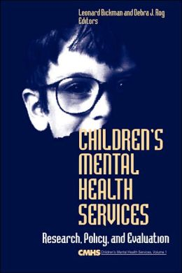 Children's Mental Health Services: Research, Policy, and Evaluation