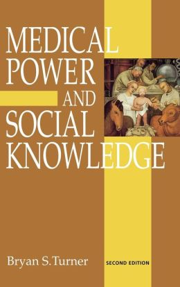 Medical Power and Social Knowledge