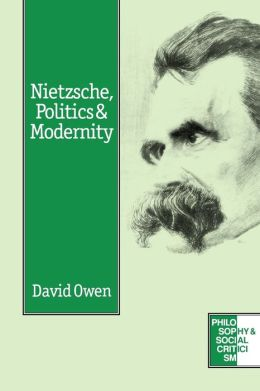 Nietzsche, Politics And Modernity