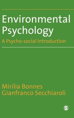 Environmental Psychology: A Psycho-social Introduction