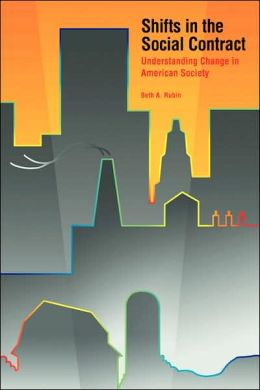 Shifts in the Social Contract: Understanding Change in American Society