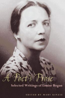A Poet's Prose: Selected Writings of Louise Bogan