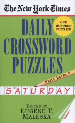 The New York Times Daily Crossword Puzzles: Saturday, Level 6