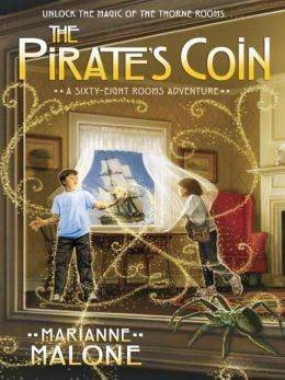 The Pirate's Coin: Sixty-Eight Rooms Series, Book 3
