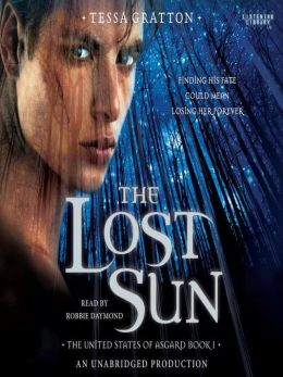 Lost Sun: Songs of New Asgard Series, Book 1