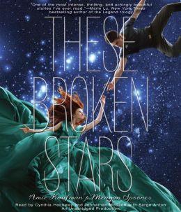 These Broken Stars (These Broken Stars Series #1)