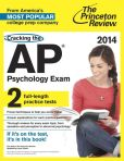 Book Cover Image. Title: Cracking the AP Psychology Exam, 2014 Edition, Author: Princeton Review