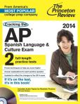 Book Cover Image. Title: Cracking the AP Spanish Language & Culture Exam with Audio CD, 2014 Edition, Author: Princeton Review
